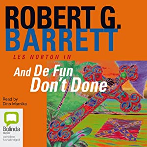 And De Fun Don't Done Audiobook