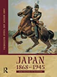 img - for Japan 1868-1945: From Isolation to Occupation by Takao Matsumura (2001-05-30) book / textbook / text book