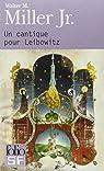 Un cantique pour Leibowitz par Miller