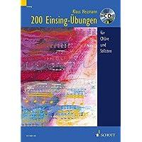 200 Einsing-Übungen: für Chöre und Solisten. Ausgabe mit CD.