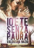 Io e te senza paura (Italian Edition)