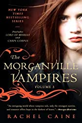 The Morganville Vampires, Vol. 3 (Lord of Misrule / Carpe Corpus)