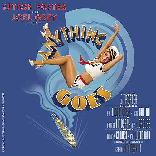 Anything Goes (New Broadway Cast Recording) Anything Goes Cole Porter