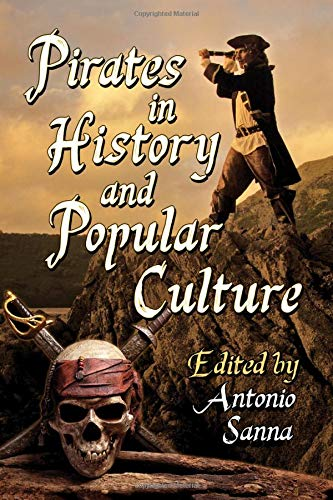 Pirates in History and Popular Culture (Long John Silver Pirates Of The Caribbean)