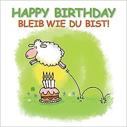 Happy Birthday Bleib Wie Du Bist Cartoon Geschenkbuch Als