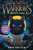 The First Battle (Warriors: Dawn of the Clans, Book 3)
