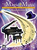 The Magic of Music, Dennis Alexander, 0739003313