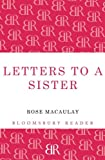 Letters to a Sister, Rose Macaulay, 1448207606