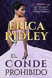El Conde Prohibido: una novela histórica y romántica de la regencia en Inglaterra (Los Duques De Guerra nº 2) (Spanish Edition)