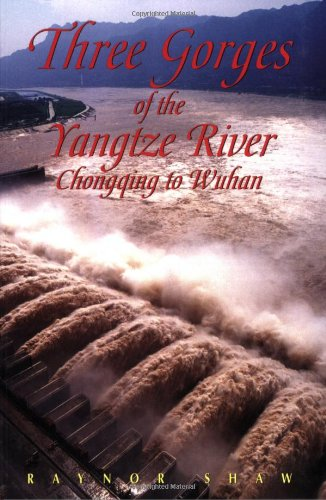 Three Gorges of the Yangtze River: Chongqing to Wuhan (Odyssey Illustrated Guides)