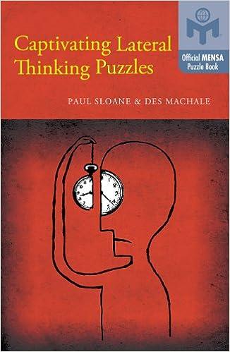 Captivating Lateral Thinking Puzzles (Mensa®)