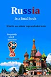 Russia Travel Guide : Where to Go, What to see and What to Do