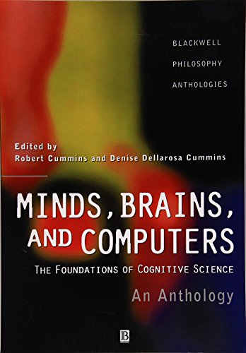 - Minds, Brains, and Computers: An Historical Introduction to the Foundations of Cognitive Science