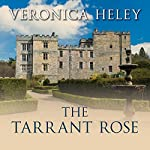 The Tarrant Rose | Veronica Heley
