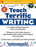 Teach Terrific Writing, Grades 6-8