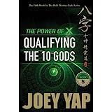 Power of X: Qualifying the 10 Gods