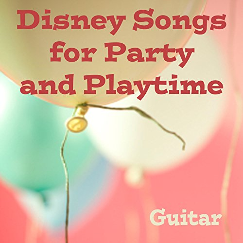 Disney Songs for Party and Playtime - Guitar -