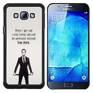 KLONGSHOP // Cubierta de piel con cierre a presión Shell trasero duro de goma Protección Caso - Triste Cita impresionante verdadera historia divertida - Samsung Galaxy A8 A8000 //