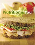 Nutrition and You Value Package (includes MyNutritionLab Student Access Kit for Nutrition and You), Blake and Blake, Joan Salge, 0321547683