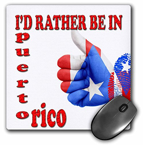 3dRose RinaPiro - Funny Quotes - Id Rather be in Puerto Rico. Caribbean Island. Popular Saying - Mousepad (mp_216432_1)