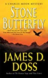 Stone Butterfly: A Charlie Moon Mystery (Charlie Moon Mysteries)