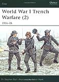 World War I Trench Warfare (2), Stephen Bull, 1841761982