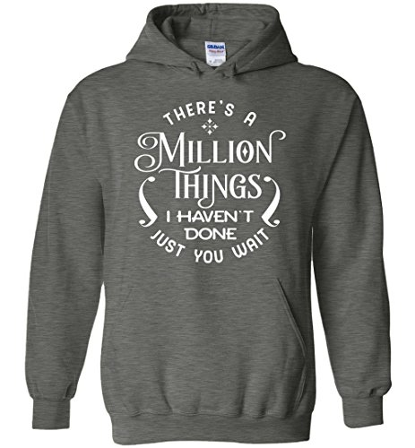 Cute Hamilton Shirt There's a Million Things I Haven't Done Just You Wait Hoodie for Men and Women