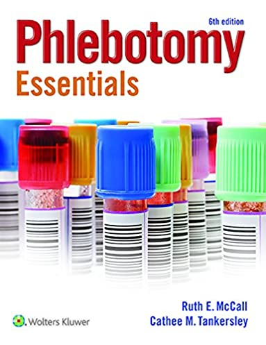 phlebotomy essentials ruth mccall cathee m tankersley mt ascp rh amazon com Phlebotomy Color Tubes Cheat Note Phlebotomy Information