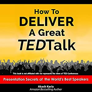 How to Deliver a Great TED Talk Audiobook