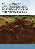 : Viet Cong and NVA Tunnels and Fortifications of the Vietnam War (Fortress)