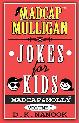 Madcap Mulligan Jokes for Kids: Volume I