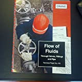 img - for Flow of Fluids Through Valves, Fittings & Pipe TP-410 book / textbook / text book