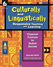 Culturally and Linguistically Responsive Teaching and Learning – Classroom Practices for Student Success, Grades K-12 (1st Edition)