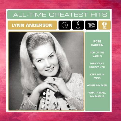All Time Greatest Hits Lyrics Lynn Anderson Songtexte