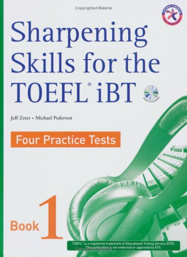 Sharpening Skills for the TOEFL iBT, Four Practice Tests (with 4 Audio CDs),