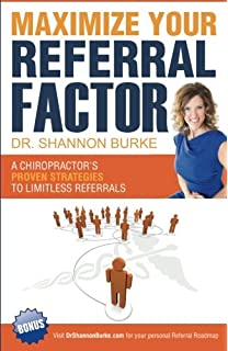 The e myth chiropractor 9780983500131 medicine health science maximize your referral factor a chiropractors proven strategies to limitless referrals fandeluxe Gallery