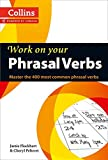 Phrasal Verbs: B1-C2 (B1+) (Collins Work on Your…)