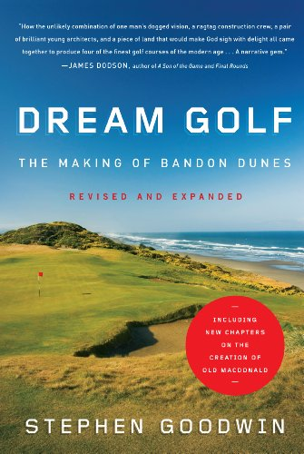 Dunes Golf (Dream Golf: The Making of Bandon Dunes, Revised and Expanded)