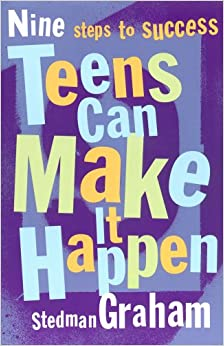Book Teens Can Make It Happen: Nine Steps for Success