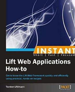 Instant Lift Web Applications How-to por [Uhlmann, Torsten]