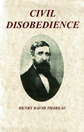 on the duty of civil disobedience annotated kindle edition by on the duty of civil disobedience annotated kindle edition