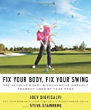 Fix Your Body, Fix Your Swing, Joey Diovisalvi and Steve Steinberg, 0312605625