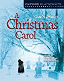 img - for A Christmas Carol (Oxford Playscripts) book / textbook / text book