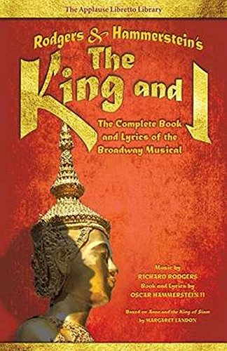 Applause Sheet Music - Rodgers & Hammerstein's The King and I: The Complete Book and Lyrics of the Broadway Musical (Applause Libretto Library)