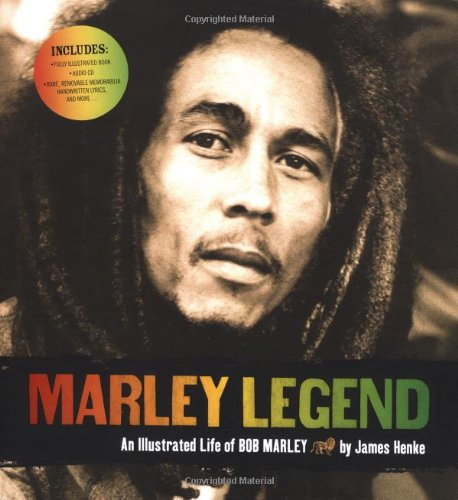 Marley legend an illustrated life of bob marley james henke marley legend an illustrated life of bob marley james henke 0765145113366 amazon books thecheapjerseys Gallery