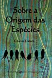 Image of Sobre a Origem das Especies: On the Origin of Species (Portuguese edition)