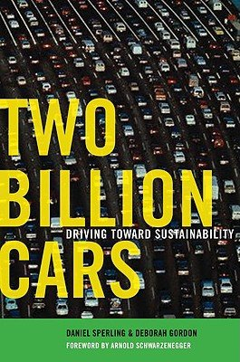 Two Billion Cars: Driving Toward Sustainability [2 BILLION CARS]