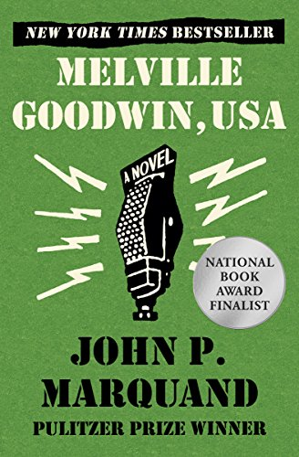 Melville Goodwin, Usa by John Marquand