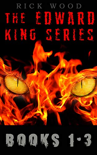 (The Edward King Series Books 1-3: An Exorcism Horror Series)