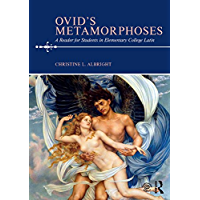 Ovid's Metamorphoses: A Reader for Students in Elementary College Latin